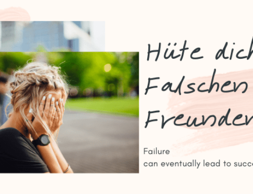 Hüte dich vor Falschen Freunden: Failure can eventually lead to success