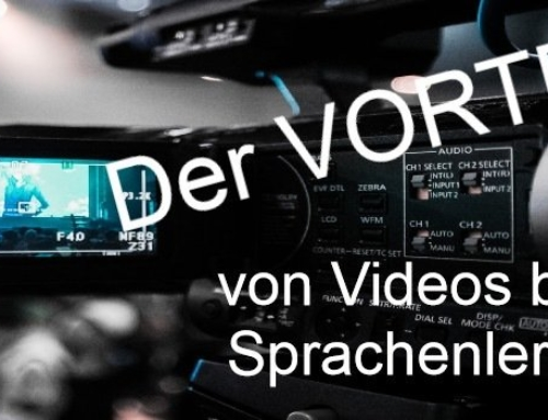 Der Vorteil von Videos beim Sprachenlernen | The Value of Videos in Language Learning