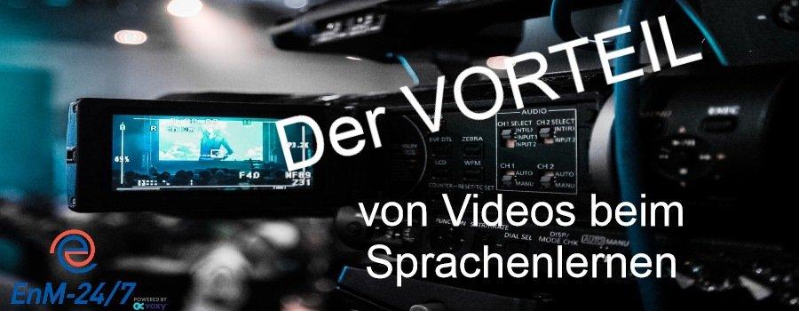 Der Vorteil von Videos beim Sprachenlernen