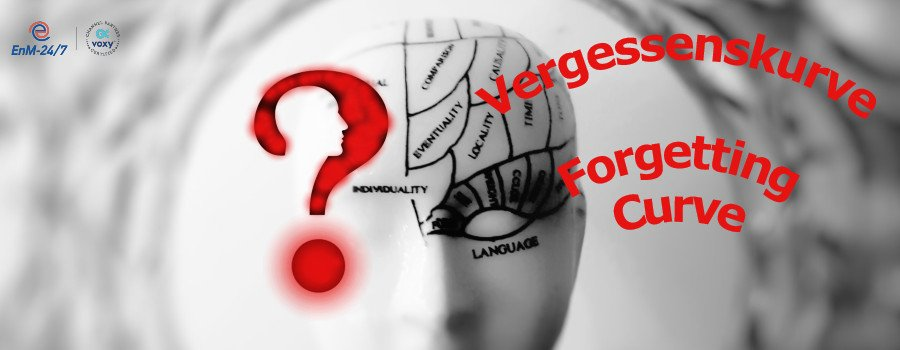 Was ist die Vergessenskurve? What is the forgetting curve?