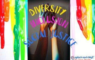 Diversity Inclusion Social Justice