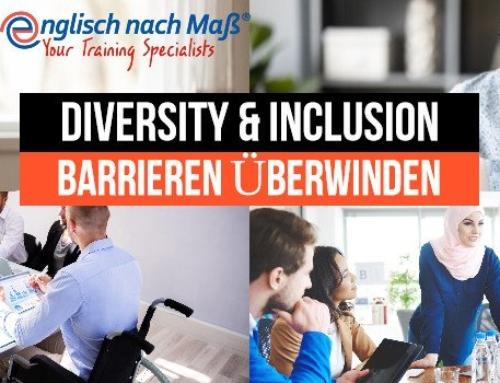 Diversity & Inclusion: Teil 1 – Barrieren überwinden